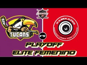 PLAYOFF FINAL ELITE FEMENINO TUCANS -KAMIKAZES